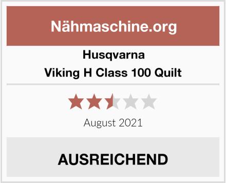 Husqvarna Viking H Class 100 Quilt Test
