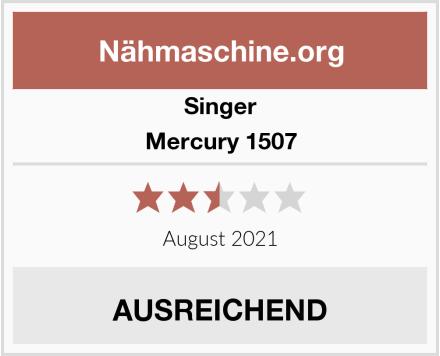 Singer Mercury 1507 Test