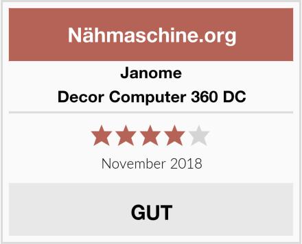 Janome Decor Computer 360 DC Test