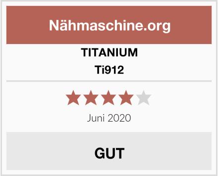 TITANIUM Ti912 Test