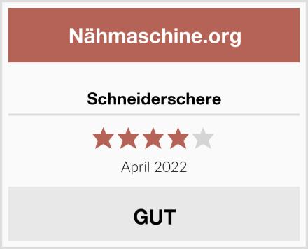 Schneiderschere Test