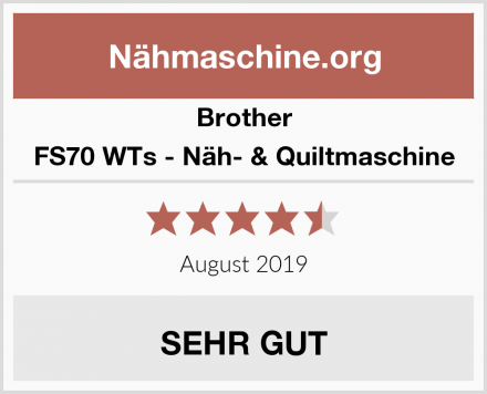 Brother FS70 WTs - Näh- & Quiltmaschine Test
