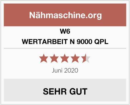 W6 WERTARBEIT N 9000 QPL Test