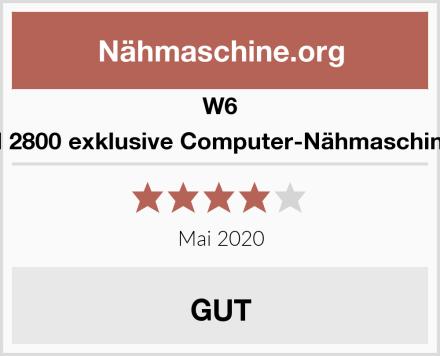 W6 N 2800 exklusive Computer-Nähmaschine Test