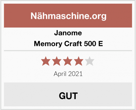 Janome Memory Craft 500 E Test