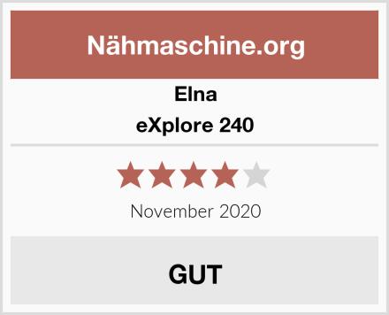 Elna eXplore 240 Test