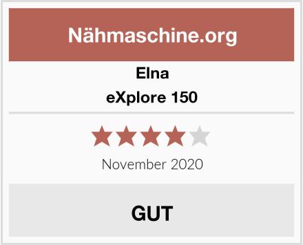 Elna eXplore 150 Test