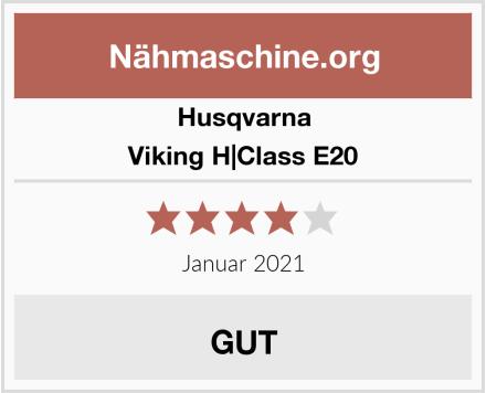 Husqvarna Viking H|Class E20 Test