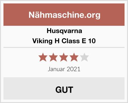 Husqvarna Viking H Class E 10 Test