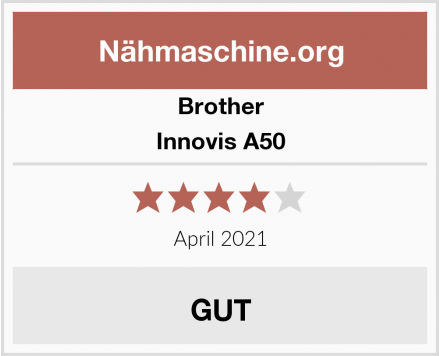 Brother Innovis A50 Test